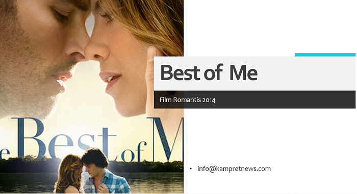 film drama romantis best of me