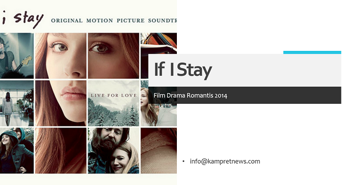 film drama romantis if i stay 2014